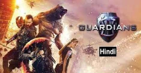 Guardians in Hindi Dubbed Torrent