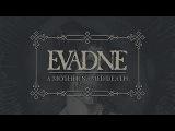 EVADNE - A Mother Named Death (2017) Full Album Official (Melodic Death Doom Metal)