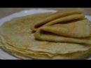 ТОНКИЕ БЛИНЧИКИ, которые получаются всегда! БЛИНЫ на молоке, кефире или воде Pancakes
