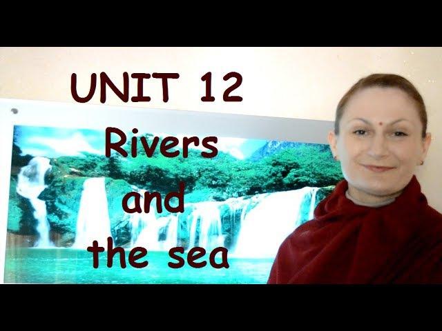 UNIT. 12 Rivers and the sea. Словарный запас для IELTS на 6 - 7 баллов