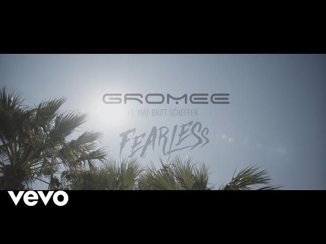 Gromee - Fearless ft. May-Britt Scheffer