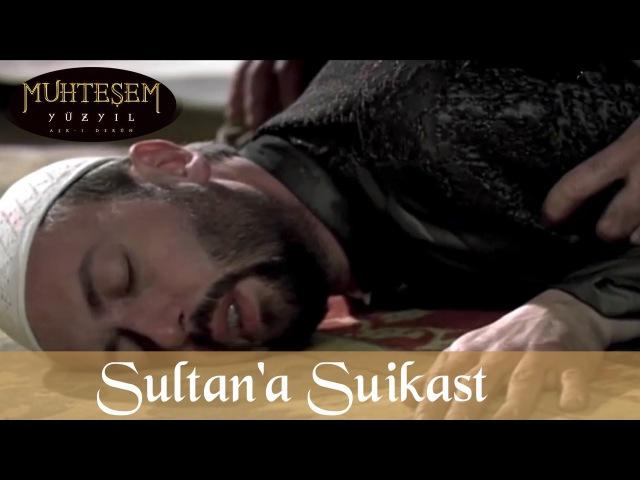 Sultana Suikast Girişimi - Muhteşem Yüzyıl 11.Bölüm