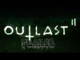 Trailer ►outlast 2