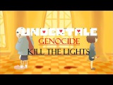 Undertale Genocide Animation AMV - Kill The Lights