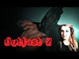 Outlast 2 Demo  Геймплей
