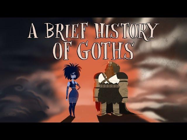 A brief history of goths - Dan Adams