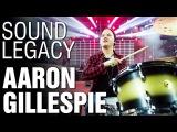 Sound Legacy - Aaron Gillespie