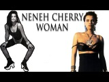 Neneh Cherry - Woman - Full Video Song