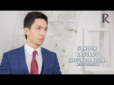 Sardor Rasulov - Soginch azobi | Сардор Расулов - Согинч азоби (music version)
