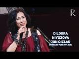 Dildora Niyozova - Jon qizlar   Дилдора Ниёзова - Жон кизлар (concert version 2016)