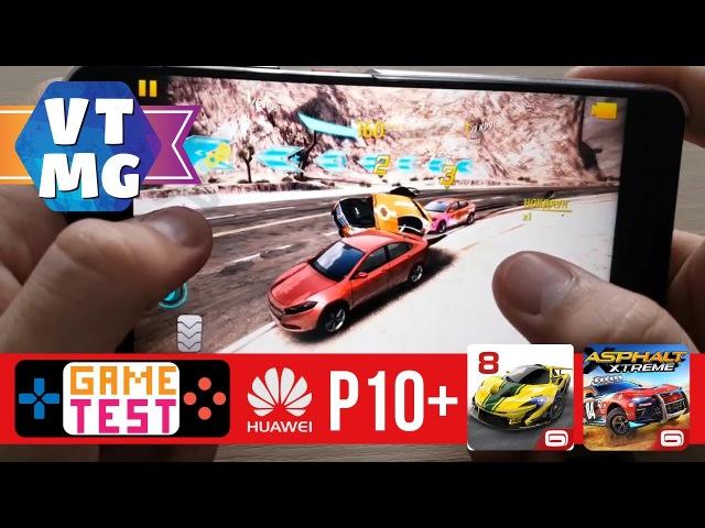 Asphalt 8, Asphalt Xtreme на Huawei P10 Plus Тест