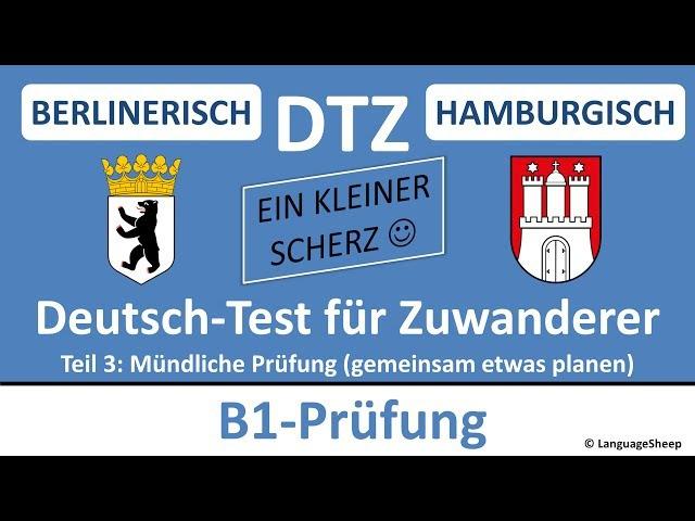 Deutsch lernen: B1-Prüfung (DTZ) -- (BERLINERISCH HH) - mündliche Prüfung - gemeinsam etwas planen