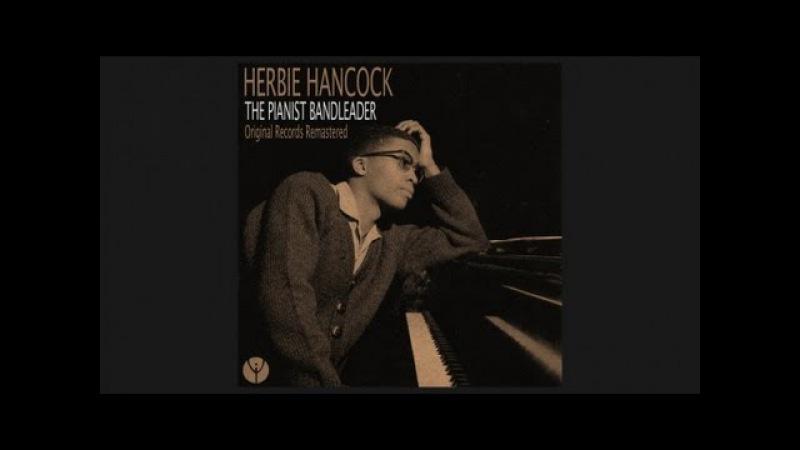 Herbie Hancock - Watermelon Man (1962) » Freewka.com - Смотреть онлайн в хорощем качестве