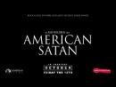 "American Satan ""Let Them Burn"" Teaser"