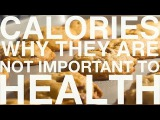 Why Calories are NOT important  (Food &amp Weight Gain Part 1)