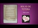 Bolso totora al crochet - Paso a paso - Parte 1 de 3