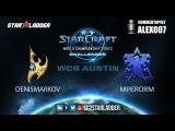 WCS Challenger Open Cup DenisMarkov (P) vs MperorM (T)