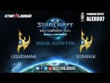 WCS Challenger Open Cup LiquidMaNa (P) vs Strange (P)