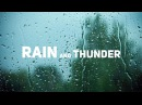 Rain and Thunder Sound | Звуки Дождя и Грома