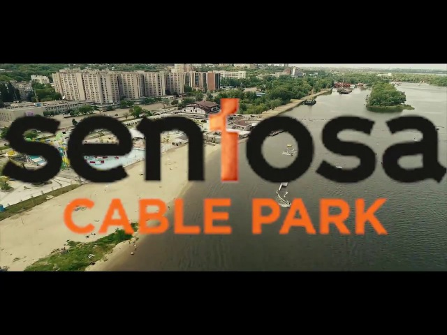 Sentosa Cable Park Dnipro