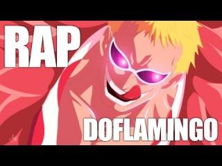 Аниме Реп про Донкихота Дофламинго (Ван Пис Реп) | Rap do Doflamingo (One Piece) AMV 2016