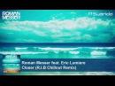 Roman Messer feat. Eric Lumiere - Closer (R.I.B Chillout Remix)