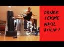 Döner tekme nasıl atılır Türkçe anlatım Spinning Back Kick Tutorial
