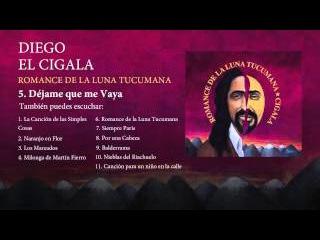 Diego el Cigala - Déjame que me vaya (con letra)