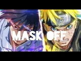 Future - Mask off AMV NARUTO X AFRO SAMURAI