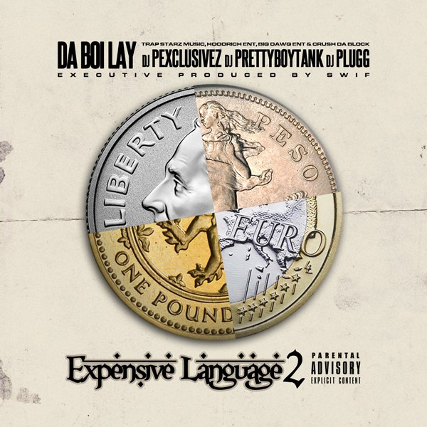Da Boi Lay - Expensive Language 2 - 2016