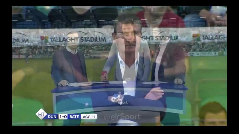 Dundalk FC vs FC BATE Borisov gool-live.at.ua