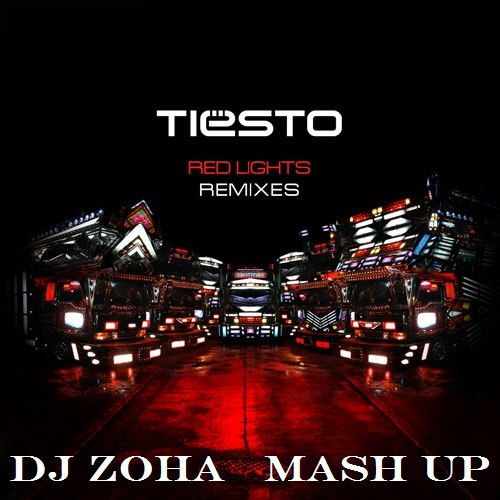 Tiesto x Madison Mars Ft Jaren - Red Lights (Dj Zoha Mash Up) [2017]
