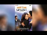 Я, ты и призрак (2010)  Hum Tum Aur Ghost