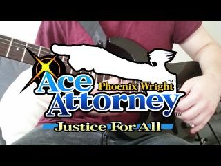 Phoenix Wright: Justice for All - SUPER MEGA EPIC MEDLEY 2000