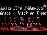 Grace - Trick or Treat dance cover by Hello It's J-Dan-Pro  1 ДЕНЬ M.Ani.Fest 2017 (07.05.2017)