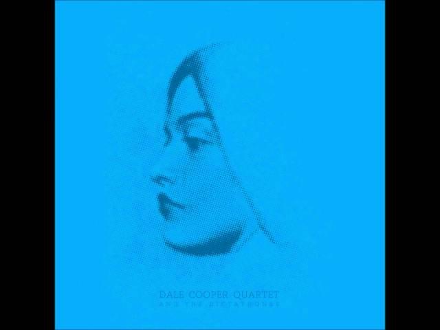 Dale Cooper Quartet And The Dictaphones - Metamanoir (Full Album)