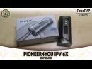IPV 6X by Pioneer4You. Сыровато.