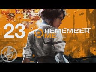 Remember Me Прохождение Охотница За Воспоминаниями 23 — Грехи Отцов / Босс: H3O [Финал]