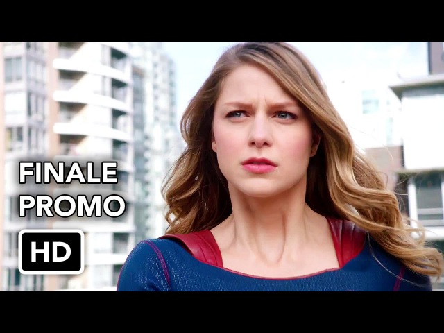 Supergirl 2x22 Extended Promo Nevertheless, She Persisted (HD) Season Finale