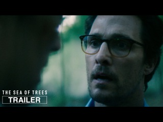The Sea Of Trees   Official Trailer HD   A24