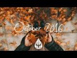 IndiePopFolk Compilation - October 2016 (1-Hour Playlist)