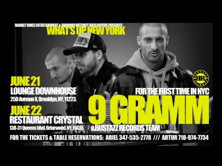 9 Gramm in NYC 21/22 june