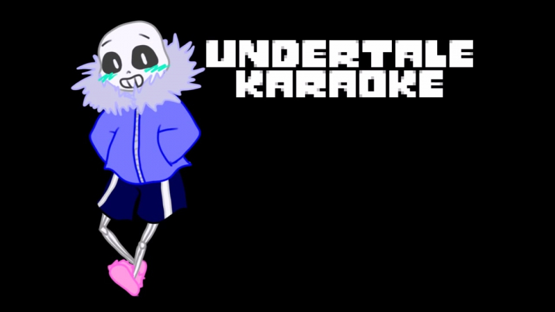 Undertale karaoke stronger than you sans parody