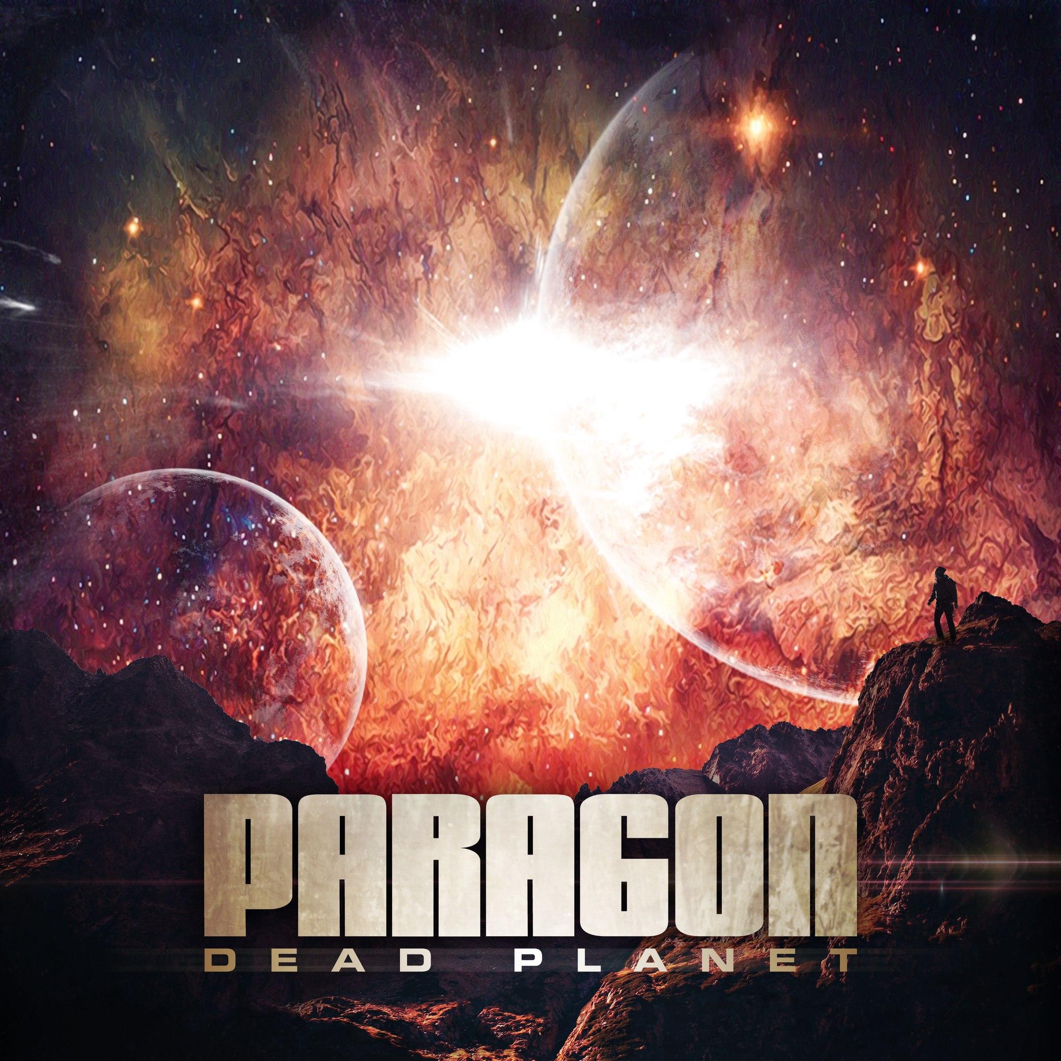 Paragon - Dead Planet (2016)