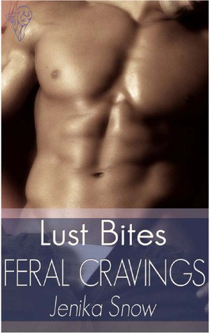 Feral Cravings (Luecross Wolves #1) by Jenika Snow