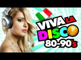 Viva La DISCO 80-90s. BEST Dance Hits. Original Mix. TOP 20 - 2016