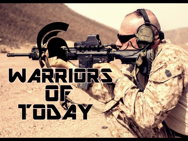 Warriors Of Today - Legendary   Military Tribute