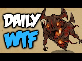 Dota 2 Daily WTF - Drop the Souls