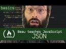 JSON - Beau teaches JavaScript