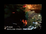 FJAAK - Offline feat. R